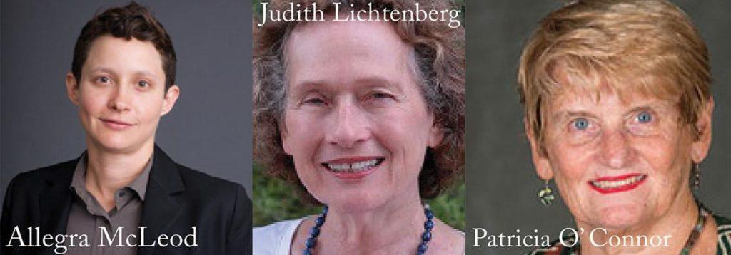 Allegra McLeod, Judith Lichtenberg, Patricia O'Connor