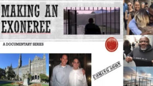 """Making an Exoneree"" Documentary Series Banner"