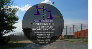 Reversing the Tide of Mass Incarceration: Prospects for Prison Reform - February 9, 2016 - Gaston Hall
